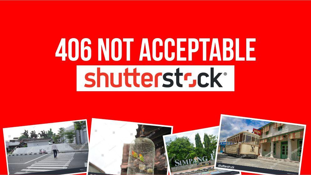 Erorr 406 Not Acceptable di Shutterstock